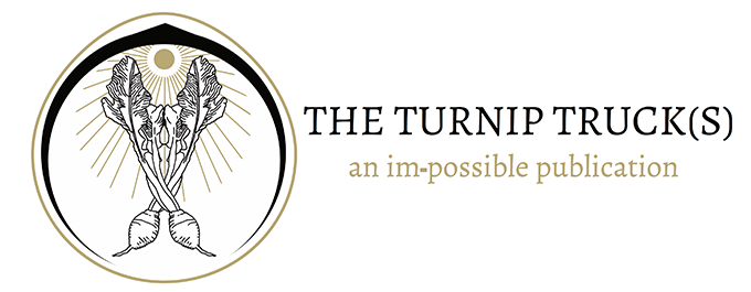 The Turnip Truck(s) an im-possible publication